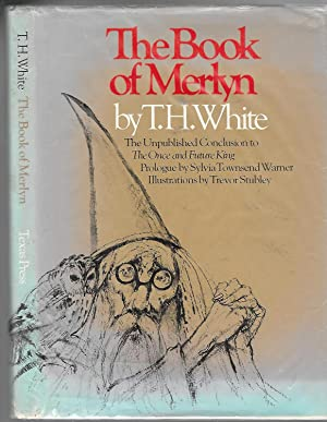 THE BOOK OF MERLYN, The Unpublished Conclusion: White, T.H.