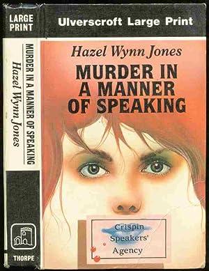 MURDER IN A MANNER OF SPEAKING: Wyynn Jones, Hazel