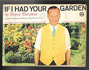 IF I HAD YOUR GARDEN, A Guide: Thrower, Percy