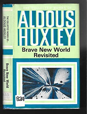 omniscient viewing by aldous huxley in the brave new world