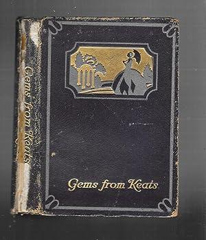 GEMS FROM KEATS: Keats