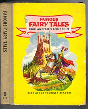 FAMOUS FAIRY TALES FROM ANDERESEN AND GRIMM,: Andersen, Grimm