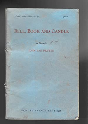 BELL, BOOK AND CANDLE, a Comedy: Van Druten, John