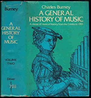 A GENERAL HISTORY OF MUSIC, from the: Burney,