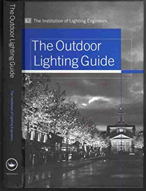 THE OUTDOOR LIGHTING GUIDE: The Institution of