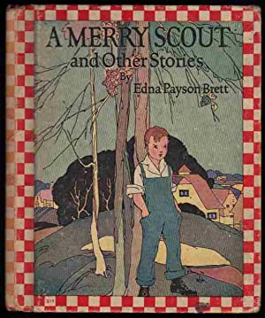 A MERRY SCOUT, and Other Stories.: Brett, Edna Payson