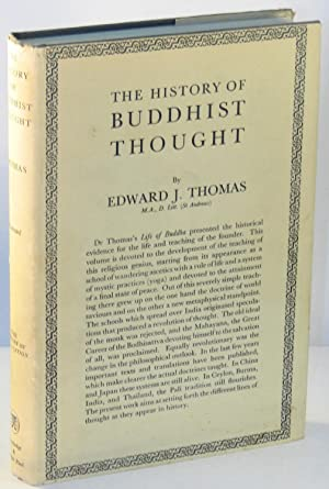 The History of Buddhist Thought: THOMAS, Edward J.