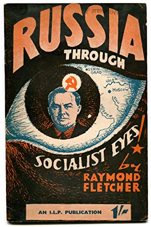 Russia Through Socialist Eyes: FLETCHER, Raymond