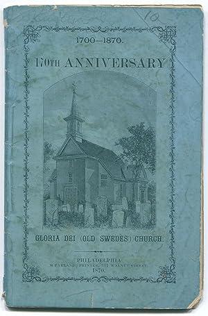 170th Anniversary, Gloria Dei (Old Swedes') Church