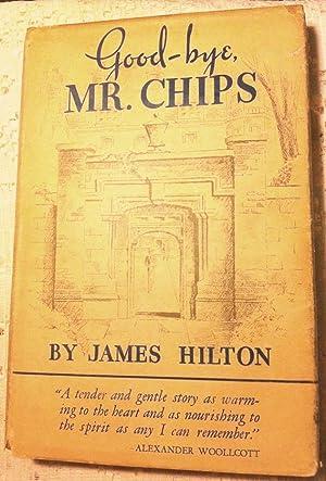 Good-bye Mr. Chips: Hilton, James