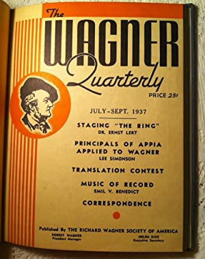 The Wagner Quarterly, Vol 1; Issues 1-4: Wagner, Robert (ed.)