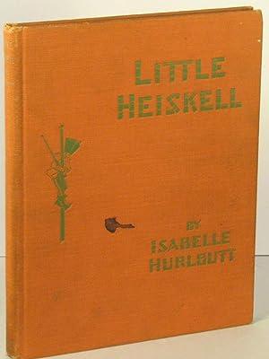 Little Heiskell: HURLBUTT, Isabelle B.;
