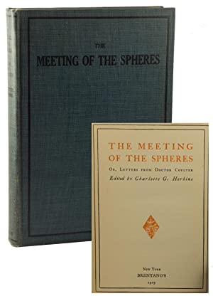 The Meeting of the Spheres, Or, Letters from Doctor Coulter: HERBINE, Charlotte (edited by)