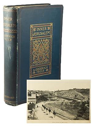 Inner Jerusalem: GOODRICH-FREER, A[da] (1857-1931)