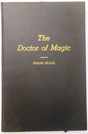 the Doctor of Magic: Frank Deane