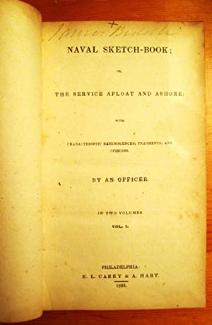 Naval Sketch-Book or, The Service Afloat and Ashore: William Nugent Glascock