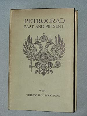 Petrograd: Past and Present: Steveni, William Barnes