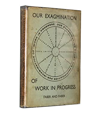 Our Exagmination Round His Factification For Incamination of Work In Progress with Letters Of ...
