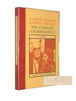 Charles Olson and Robert Creeley: The Complete Correspondence Volume 4: BUTTERICK, George F. (...