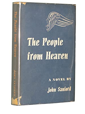 The People from Heaven: SANFORD, John [Julian Lawrence Shapiro]