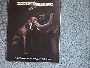 Man's Best Friend: William Wegman