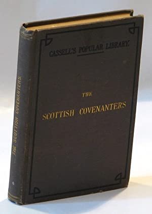 The Scottish Covenanters (Cassell's Popular Library): TAYLOR, James