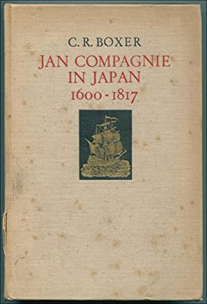 Jan Compagnie in Japan, 1600-1817: An Essay on the Cultural, Artistic and Scientific Influence ...