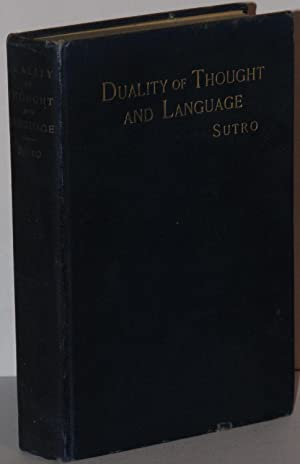 Duality of Thought and Language: An Outline of Original Research: SUTRO, Emil