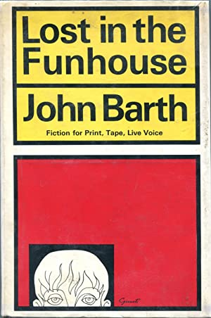 Lost in the Funhouse: BARTH, John