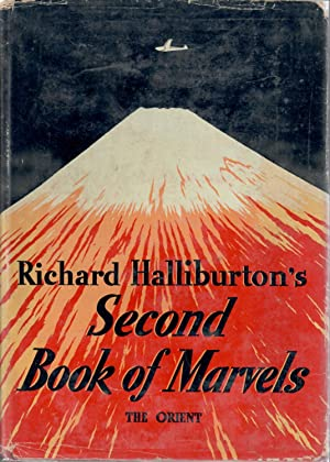 Richard Halliburton's Second Book of Marvels The: Halliburton, Richard