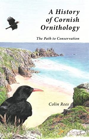 A History of Cornish Ornithology: The Path to Conservation
