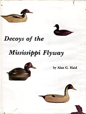 Decoys of the Mississippi Flyway