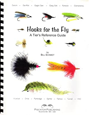 Hooks for the Fly: a Tier's Reference: Schmidt, Bill