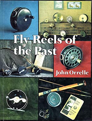Fly Reels of the Past (deluxe edition): Orrelle, John