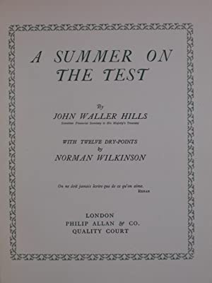 A Summer on the Test (LIMITED EDITION): Hills, John Waller