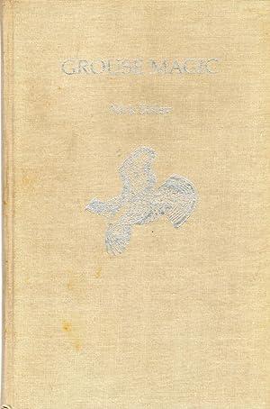 Grouse Magic (inscribed to son): Sisley, Nick