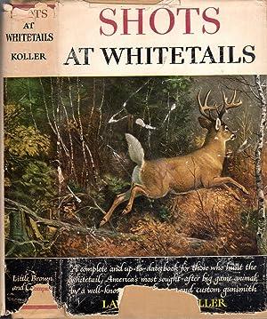 Shots at Whitetails: Koller, Larry