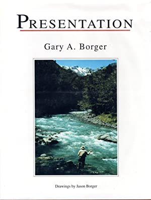 Presentation (SIGNED): Borger, Gary