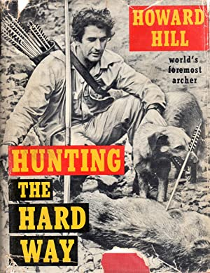 Hunting the Hard Way (in scarce dust: Hill, Howard