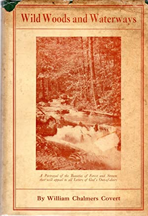 Wild Woods and Waterways (in scarce dust jacket)