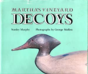 Martha's Vineyard Decoys: Murphy, Stanley