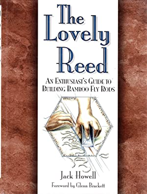 The Lovely Reed: an Enthusiast's Guide to: Howell, Jack