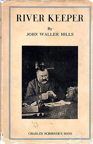 River Keeper: the Life of William James: Hills, John Waller