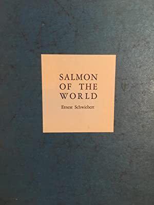 Salmon of the World (DELUXE EDITION): Schwiebert, Ernest