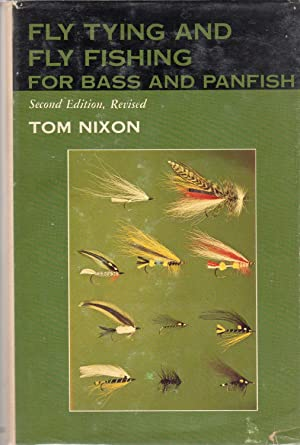 Fly Tying and Fishing for Bass and Panfish