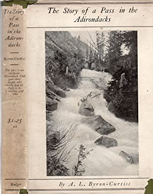 The Story of a Pass in the Adirondacks (in scarce dust jacket)