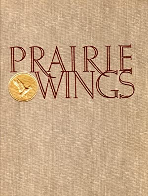 Prairie Wings: Pen and Camera Flight Studies: Queeny, Edgar M.