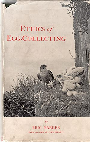 Ethics of Egg-Collecting