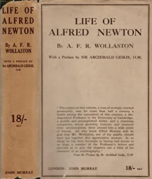 Life of Alfred Newton: Professor of Comparative Anatomy Cambridge Universirty 1866-1907