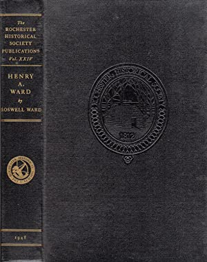 Henry A. Ward: Museum Builder to America (SIGNED)